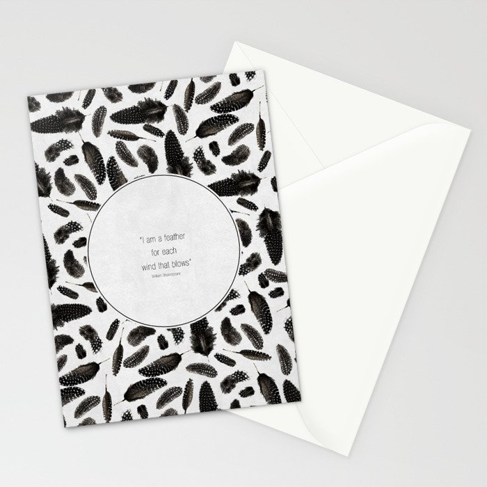 A feather for each wind that blows Stationery Cards