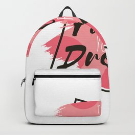 Follow just your dream Backpack