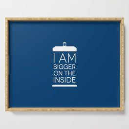 I Am Bigger On The Inside Serving Tray