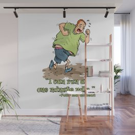 I can run a one minute mile! Wall Mural