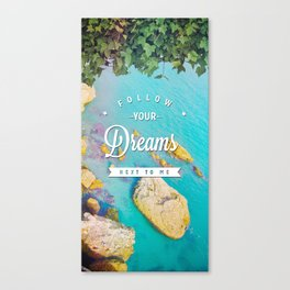 Follow Your Dreams (Nerja) Canvas Print