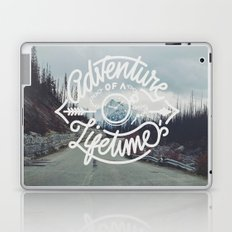 Adventure of a lifetime Laptop & iPad Skin