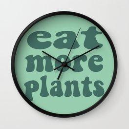 Eat More Plants Green Vegan Vegetarian Healthy Wall Clock