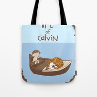 calvin and hobbes Tote Bags featuring Life of Calvin by Rookie Art&Illustration