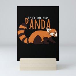 Animal Lover Gift Save The Red Panda Awareness Mini Art Print