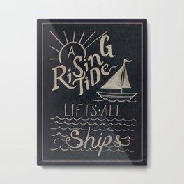 A Rising Tide Lifts All Ships Metal Print
