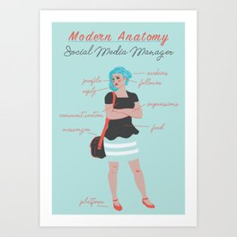 Modern Anatomy: Social Media Manager Art Print