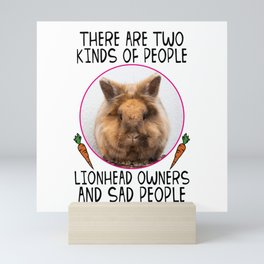 There Are Two Kinds Of People Lionhead Rabbit Mini Art Print
