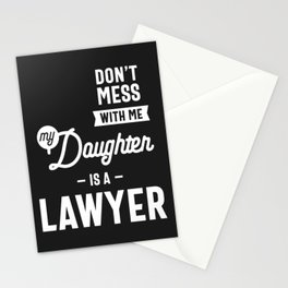 Don't Mess With Me My Daughter Is A Lawyer Stationery Cards