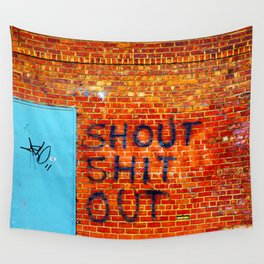 Shout Shit Out.  Wall Tapestry