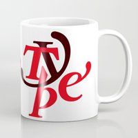 type Mugs featuring Type by Andrei Robu