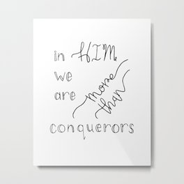 More than Conquerors Metal Print