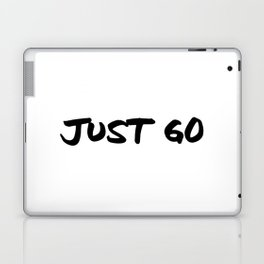 'Just Go' Hand Letter Type Word Black & White Laptop & iPad Skin