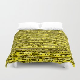 AWESOME, use caution / 3D render of awesome warning tape Duvet Cover