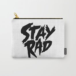 Stay Rad (on White) Carry-All Pouch