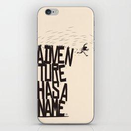 Adventure Has A Name iPhone Skin
