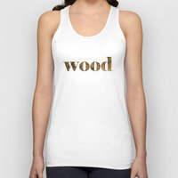 wood Tank Tops featuring wood by Кaterina Кalinich