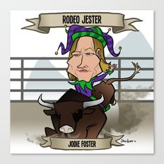Rodeo Jester (Jodie Foster) Canvas Print