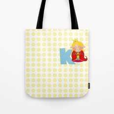 k for king Tote Bag