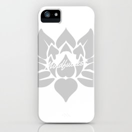 Mindfulness Lotus iPhone Case