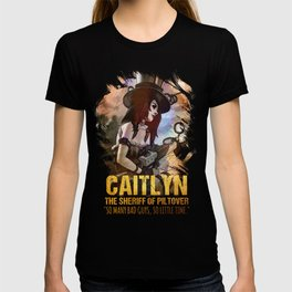 League of Legends CAITLYN - [The Sheriff Of Piltover] T-shirt