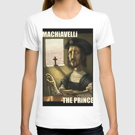 Machiavelli's The Prince T-shirt