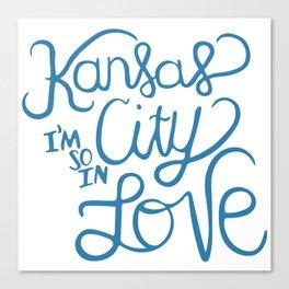 Kansas City I'm So In Love Canvas Print