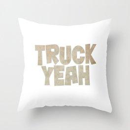 Truck Yeah Throw Pillow