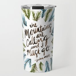 Mountains Calling Travel Mug