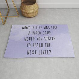 What if life was like a Video game? Rug