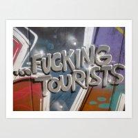 F**king Tourists Art Print