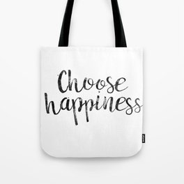 Choose Happiness Tote Bag