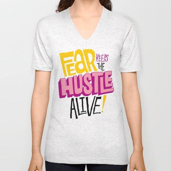 Fear keeps the Hustle Alive Unisex V-Neck