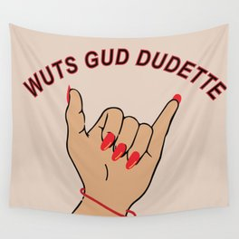 dudette Wall Tapestry