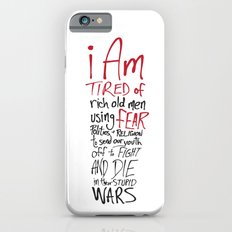 Tired of Wars iPhone 6s Slim Case