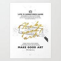 neil gaiman Art Prints featuring Make Good Art - Neil Gaiman by thatfandomshop