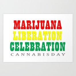cannabis day Art Print