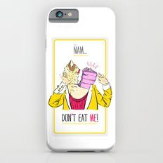 Don't eat me! Slim Case iPhone 6s