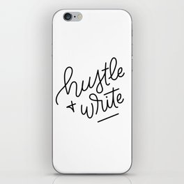 Hustle & Write iPhone Skin