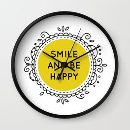 SMILE AND BE HAPPY - white Wall Clock