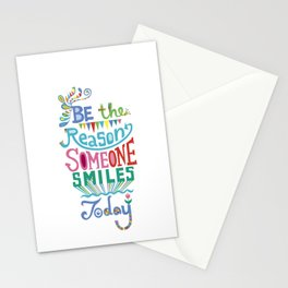 Be the Reason Someone Smiles Today Stationery Cards