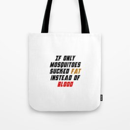 Mosquitoes Tote Bag