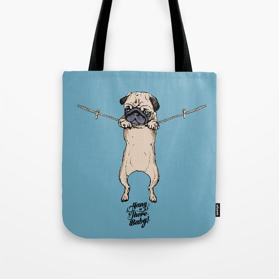 Hang in There Baby Tote Bag