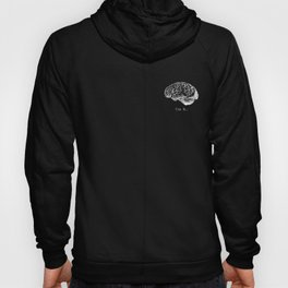 Brain Anatomy - Use It Hoody