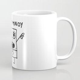 Mi hoy Minoy Coffee Mug