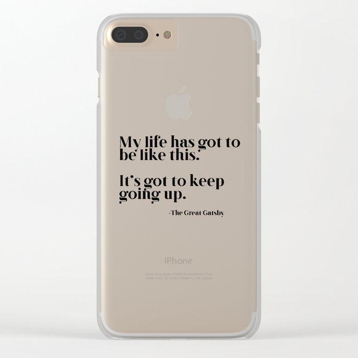 My life has got to be like this Clear iPhone Case