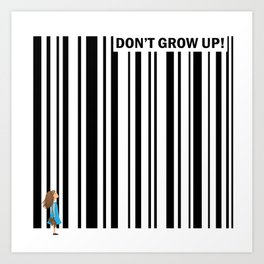 Don't grow up! - Art print with little girl and bar code Art Print