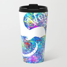 We're All Mad Here - Colorful Watercolor Metal Travel Mug