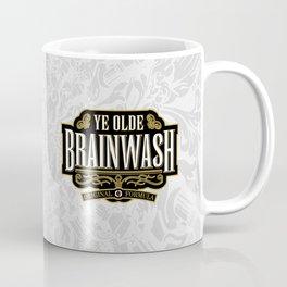 Ye Olde BRAINWASH Coffee Mug