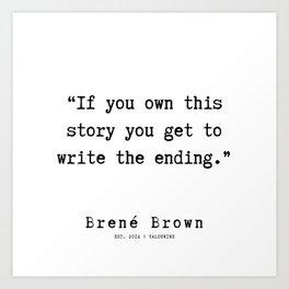 54  |190911 | Brene  Brown Quote  | Art Print